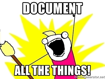 Document all the things!